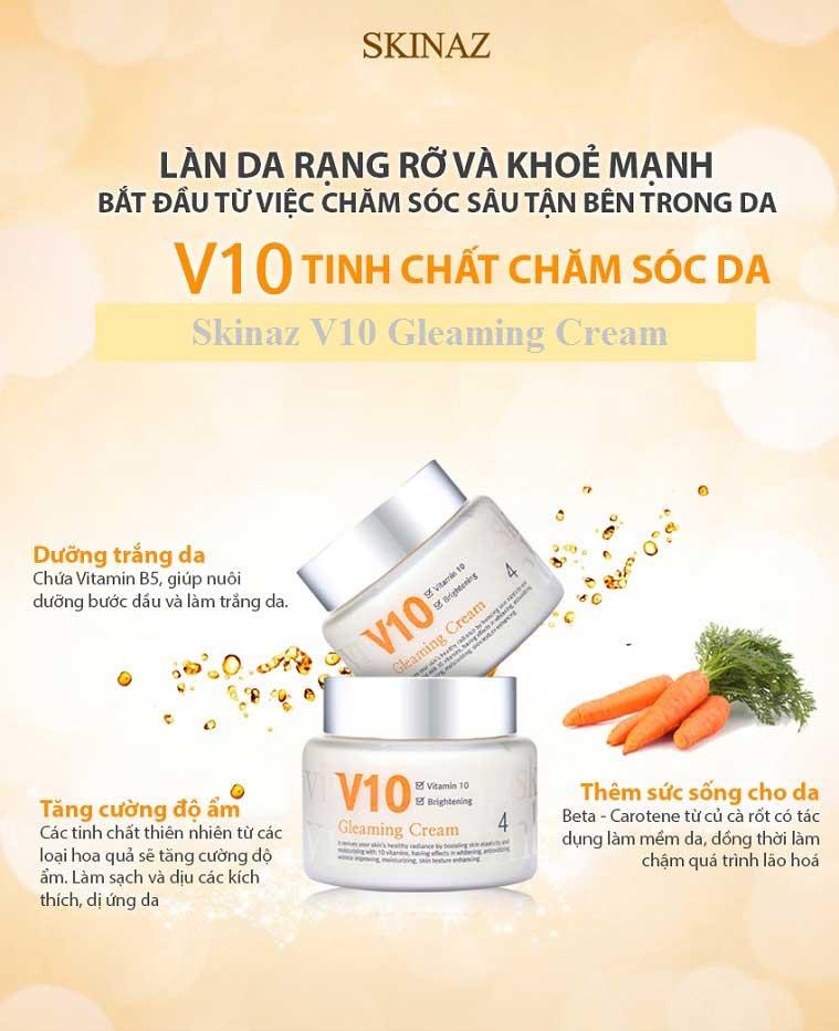 Tác dụng của V10 Gleaming Cream Skinaz